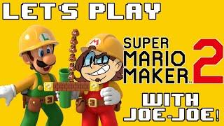 Super Mario Maker 2: REQUESTS, GIGGLES, GOOD VIBES
