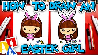 How To Draw A Cute Easter Girl Cartoon - #stayhome and draw #withme