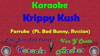 Krippy Kush Farruko - ft. Bad Bunny, Rvssian |Karaoke|