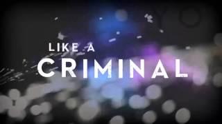 Jerad Finck - Criminal (Lyric Video)