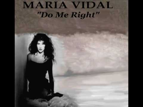 Maria Vidal - Do Me Right