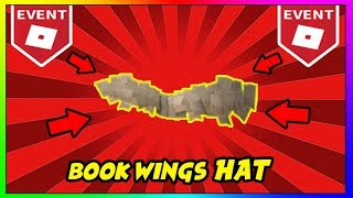 ROBLOX: HOW TO GET BOOK WINGS HAT! | ROBLOX CREATOR CHALLENGE 2018 HOW TO GET ALL THE HATS
