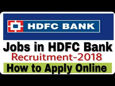 Jobs in HDFC Bank II Private Job 2018 II How to Apply Online II Learn Technical