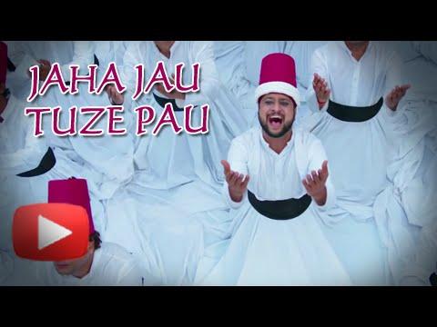 Jaha Jau Tujhe Pau Song Review - Pyar Vali...