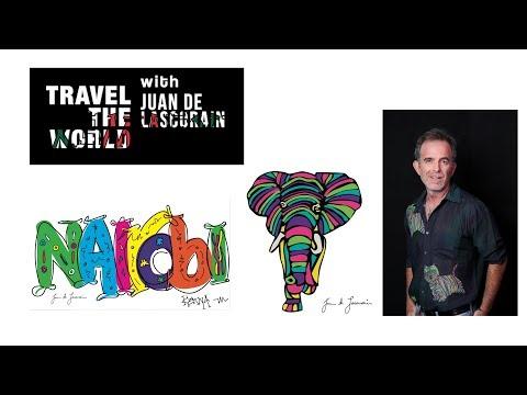 TRAVEL THE WORLD with Juan de Lascurain- Episode # 1 - Kenya