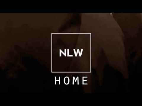 NLW - Home (Unreleased)