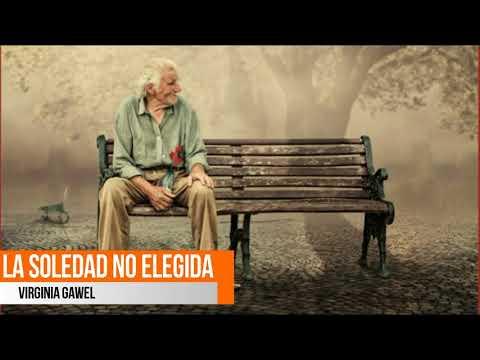 La Soledad no Elegida - Virginia Gawel
