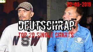 TOP 20 DEUTSCHRAP CHARTS ♫ 22. MÄRZ 2019