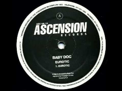 Baby Doc - Eurotic (Original Mix) - Ascension Records - 1995