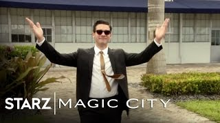 Magic City | Magic City Episode 206 Preview | STARZ