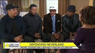 "CBS : Michael Jackson's family on Documentary ""Leaving Neverland"" accusers: ""It's all about money"""
