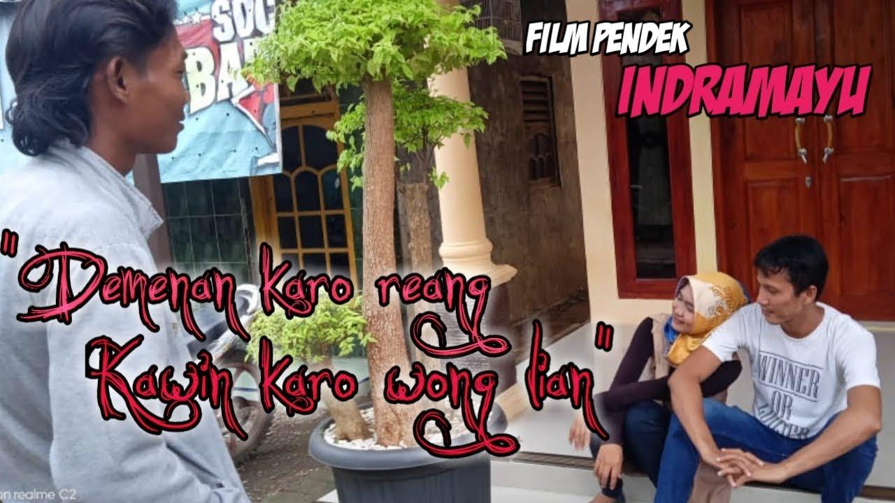 Demenan karo reang, Kawin karo wong lian - Full movie ( Film Indramayu, juntikedokan )