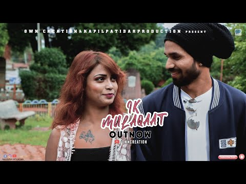 ik-mulaqaat dream-girl official-video-album owncreation vihaan-s. madhu-k. surbhi-a. kapil-p. 