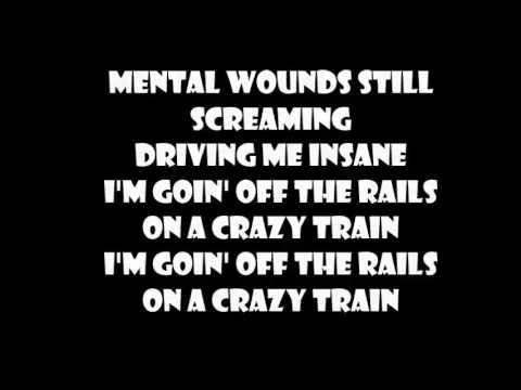 Ozzy Osbourne Crazy Train (LYRICS)