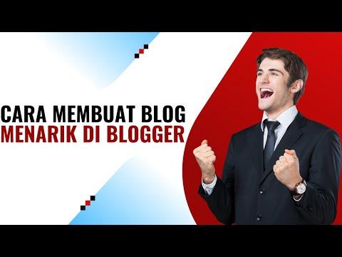 cara-membuat-blog-menarik-di-blogger