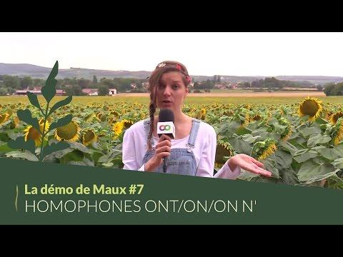 La démo de Maux #7 : Homophones on/ont, on/on n'