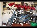Honda C100 Restoration | Part 1