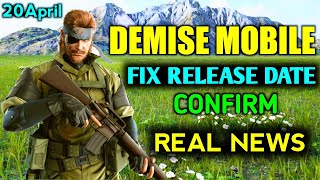 Demise Mobile Launch Date Fix | Demise Mobile Release Date | Demise Game | Demise Official Real News
