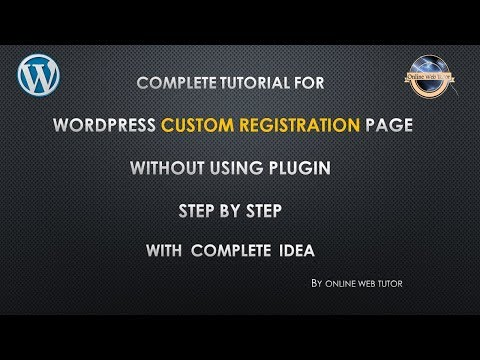 Custom Registration/Sign Up Page Without Using A Plugin Step By Step Tutorial For Beginner WordPress