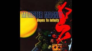 Monster Magnet # Dopes To Infinity # 1995 # Full Album