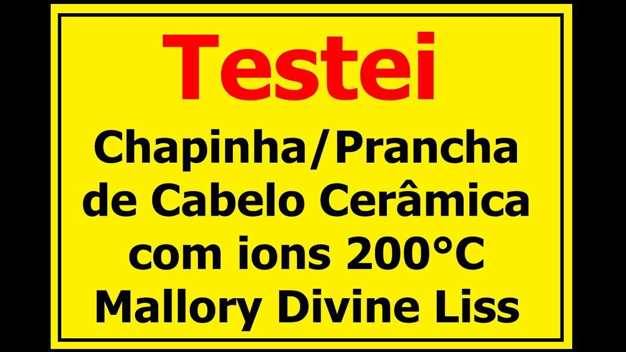 3f02166b3 Chapinha/Prancha de Cabelo Cerâmica com íons 200°C Mallory Divine Liss -  TESTEI !!!