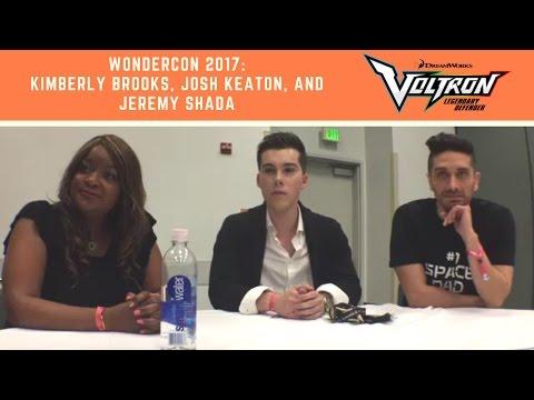 WonderCon 2017: Voltron Interview with Kimberly Brooks, Josh Keaton, and Jeremy Shada