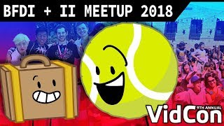 BFDI + II MEETUP & VIDCON VLOG (+ Ep. 13 Sneak Peek)
