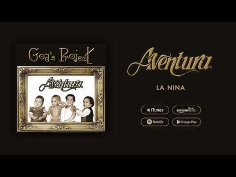 Aventura - La Nina
