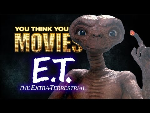 E.T. The Extra-Terrestrial - You Think You Know Movies?