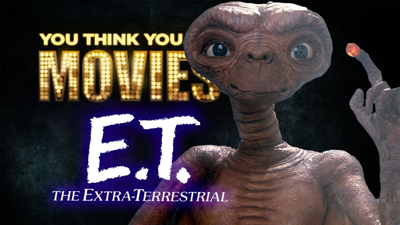 Download E.T. The Extra-Terrestrial - You Think You Know Movies?