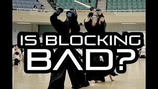 [KENDO RANT] - Is Blocking Bad? Kotogata Shinai?