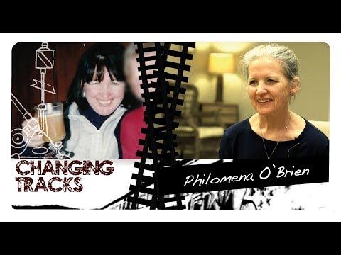 Changing Tracks: Philomena O'Brien