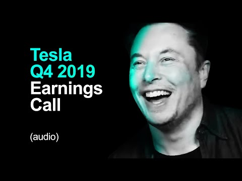 Tesla Q4 2019 Earnings Call (audio)