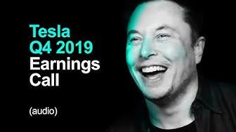 Tesla Q4 2019 Earnings Call (audio)