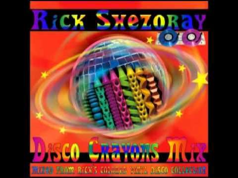 Rick Shezoray • Disco Crayons Mix