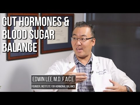 Blood Sugar Balance, Gut Hormones & Adrenal Fatigue - Edwin Lee, MD