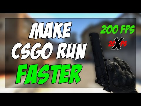 HOW TO MAKE CSGO RUN FAST AND SMOOTH IN 2020