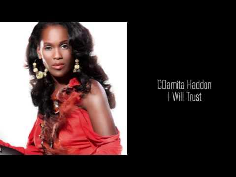 Damita Haddon - I Will Trust