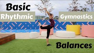 Basic Rhythmic Gymnastics Bąlances   Step by Step