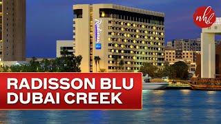 Radisson Blu Hotel, Dubai Creek at a Glance | Dubai Hotels | UAE