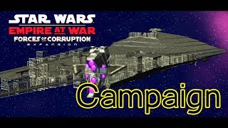 Star Wars Empire at War Forces of Corruption Campaign: Final Mission