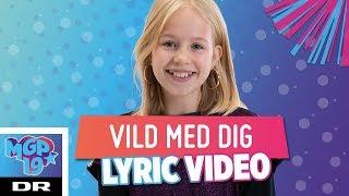 Karla Sofie - Vild med dig (LYRIC) | MGP 2019