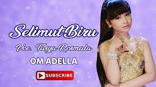 Top Hits -  Selimut Biru Tasya Rosmala With Lyric
