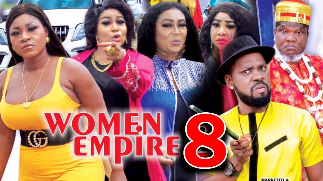 Download WOMEN EMPIRE (SEASON 8) - Destiny Etiko New Movie 2021 Latest Nigerian Nollywood Movie