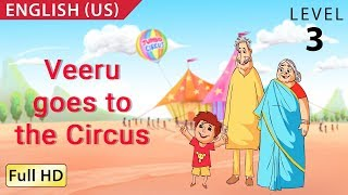 """Veeru Goes to the Circus : Learn English (US) - Story for Children """"BookBox.Com"""""""