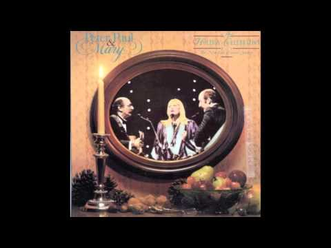 Peter, Paul & Mary - Light One Candle