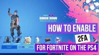 How To Get 2FA In Fortnite PS4