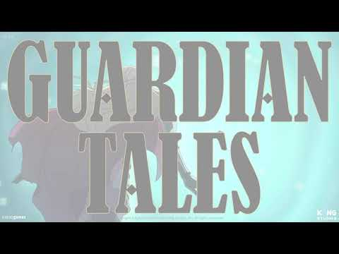 GUARDIAN TALES – IOS & ANDROID GAMEPLAY [PART 1]