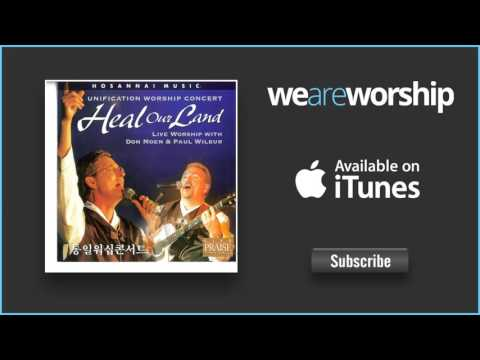 Don Moen and Paul Wilbur - The Power of Your Love