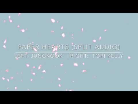 Paper Hearts ( Split Audio ) - Jungkook BTS and Tori Kelly